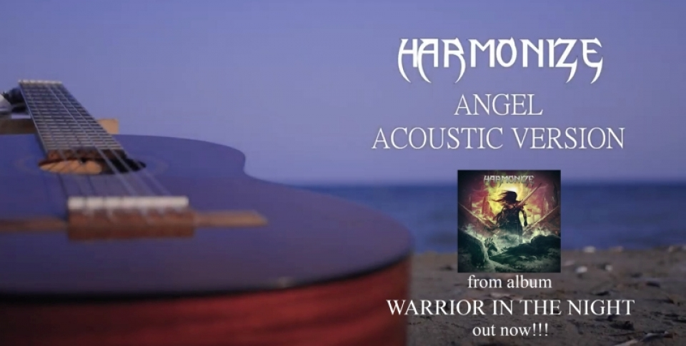 "HARMONIZE – single ""Angel (acoustic version)"" από το άλμπουμ ""Warrior in the night"" ...+Official video."